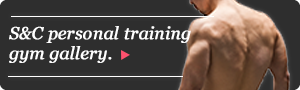S&Cパーソナルトレーニングジムギャラリー